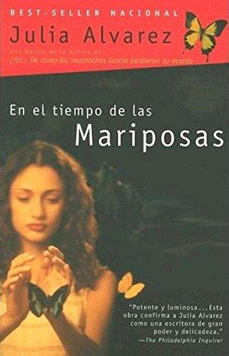En el tiempo de las mariposas (Spanish Edition)