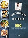 Oeufs - Eric Fréchon (ERIC FRECHON) - Format Kindle - 8,99 €
