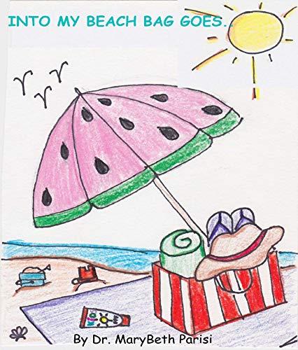 Into My Beach Bag Goes... (English Edition)