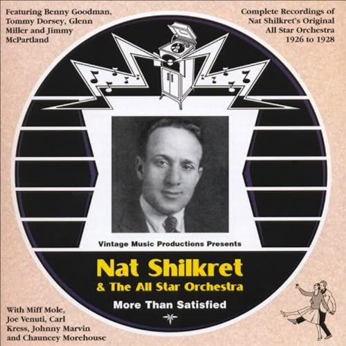 Nat Shilkret and The All Star Orchestra