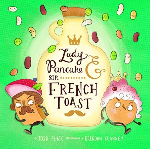 Lady Pancake & Sir French Toast (English Edition)