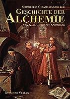 Schmieders Gesamtausgabe der Geschichte der Alchemie