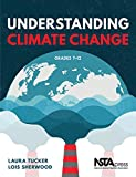 Understanding Climate Change, Grades 7 12 - PB445X