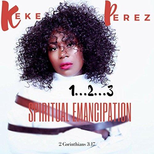 1...2...3 Spiritual Emancipation 2 Corinthians 3:17