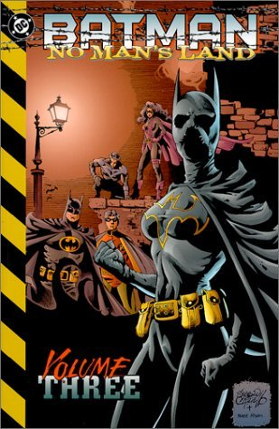 Batman: No Man's Land - VOL 03 by Greg Rucka (October 01,2000)