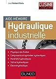 Aide-mémoire d'hydraulique industrielle