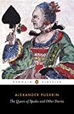 The Queen of Spades and Other Stories (Penguin Classics) - Alexander Pushkin