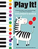 Play It! Children's Songs: A Superfast Way to Learn Awesome Songs on Your