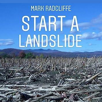 Start a Landslide