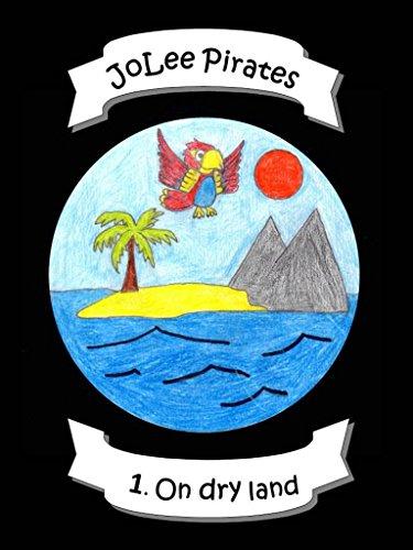JoLee Pirates - 1. On dry land (English Edition)