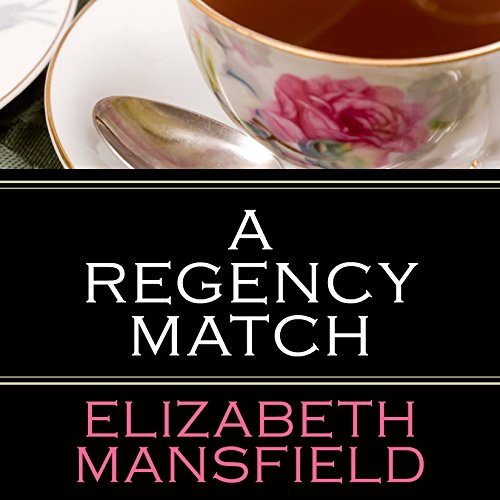 A Regency Match audiobook cover art