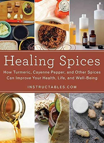 Healing Spices How Turmeric Cayenne Pepper and Other Spices Can Improve Your Health Life and product image
