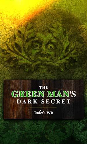 Green Man's Dark Secret by [Stephen Ashurst, Karen Ette, Melinda Ingram, Donna Shepherd]