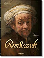 Rembrandt: The Complete Paintings: 350 Years Anniversary Edition