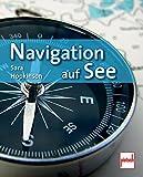 Navigation auf See - Sara Hopkinson