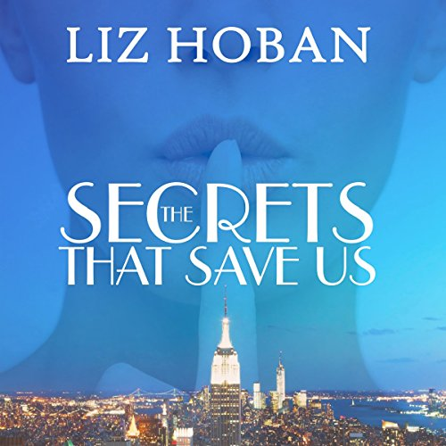 The Secrets That Save Us audiobook cover art