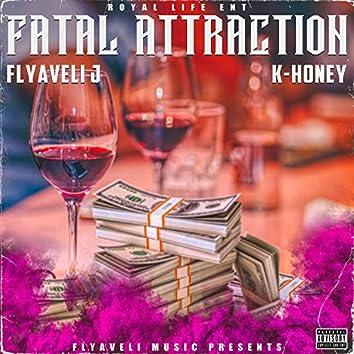 Fatal Attraction (feat. Flyaveli J)
