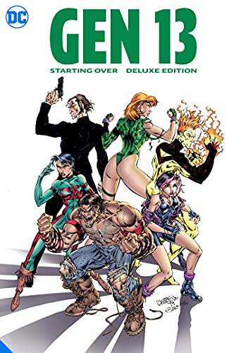Gen 13: Starting Over The Deluxe Edition