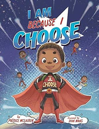 I Am Because I Choose