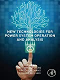 new technologies for power system operation and analysis (english edition)