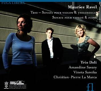 Ravel: Trio, Sonate pour violon et violoncelle & Sonate pour violon et piano