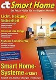 c't Smart Home (2016): Der Praxis-Guide für...