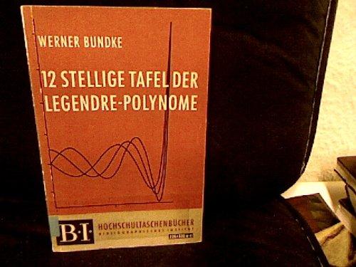 12stellige Tafel der Legendre-Polynome