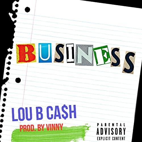 Lou B Ca$h
