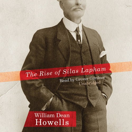 Couverture de The Rise of Silas Lapham