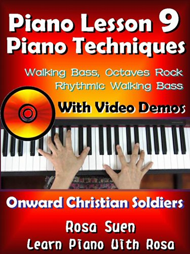 Piano Lesson 9 - Easy Piano Techniques - Walking Bass, Rhythmic Walking Bass, Octaves Rock with Video Demos to the song