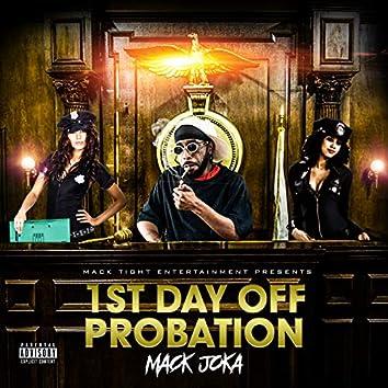 1st Day off Probation