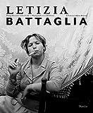Letizia Battaglia. Fotografia come scelta di vita. Ediz....