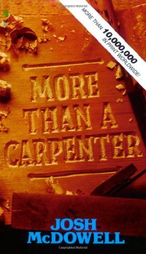 By Josh D. McDowell - More Than a Carpenter (Special)