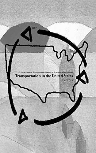 Transportation in the United States: A Review (1997)