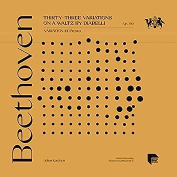 Beethoven: Thirty-Three Variations on a Waltz by Diabelli, Op. 120: Variation 10. Presto
