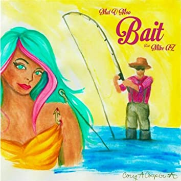 Bait (Have It All) [feat. Mike Az]