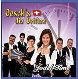 Jodel-Time von Oesch's die Dritten