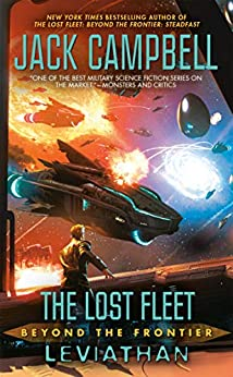 The Lost Fleet: Beyond the Frontier: Leviathan by [Jack Campbell]