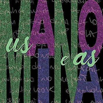 Us Mano e as Mina (Remixes)