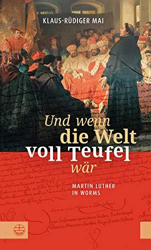 Und wenn die Welt voll Teufel wär von Karl-Heinz Vanheiden