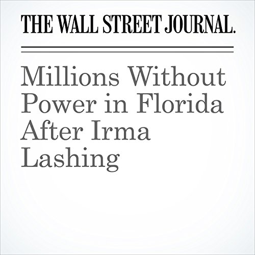 Millions Without Power in Florida After Irma Lashing copertina