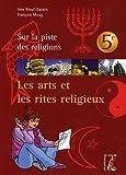 Les arts et les rites religieux 5e