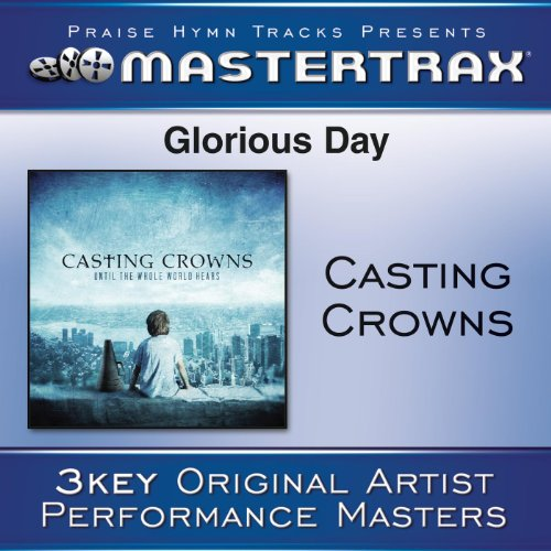 Glorious Day (Living He Loved Me) - Original key with background vocals ([Performance Track])