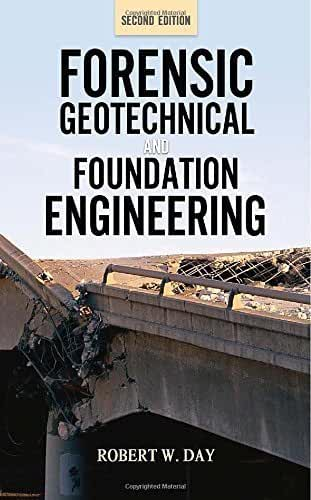 [Forensic Geotechnical and Foundation Engineering, Second Edition] [By: Day, Robert] [June, 2011]