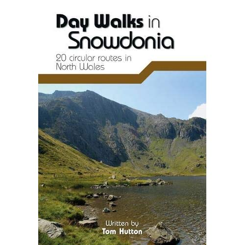 Day Walks in Snowdonia: 20 Circular Routes in North Wales