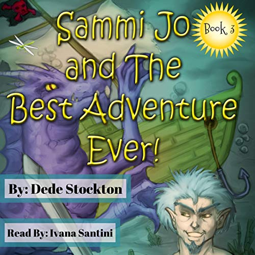 Sammi Jo and the Best Adventure Ever!  audiobook cover art