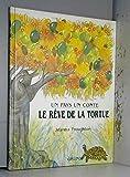 Le reve de la tortue - Conte africain