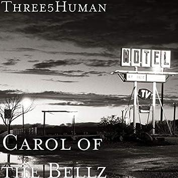 Carol of the Bellz