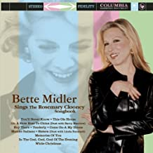 Sings The Rosemary Clooney Songbook by Midler, Bette [Music CD]