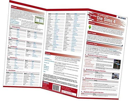 Die Sims 4 - Die 200 besten Cheats auf einen Blick!: The unofficial guide - Der inoffizielle Führer (Wo&Wie: Die schnelle Hilfe)